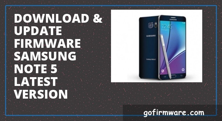 Update Download samsung note 5 firmware