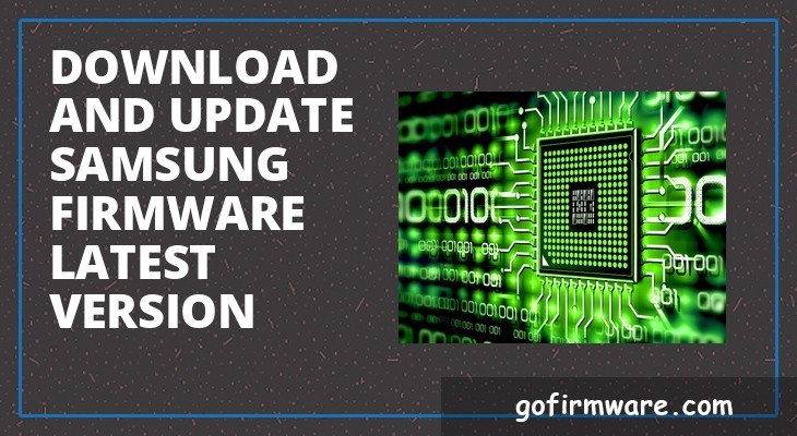 Download and update Samsung firmware latest version