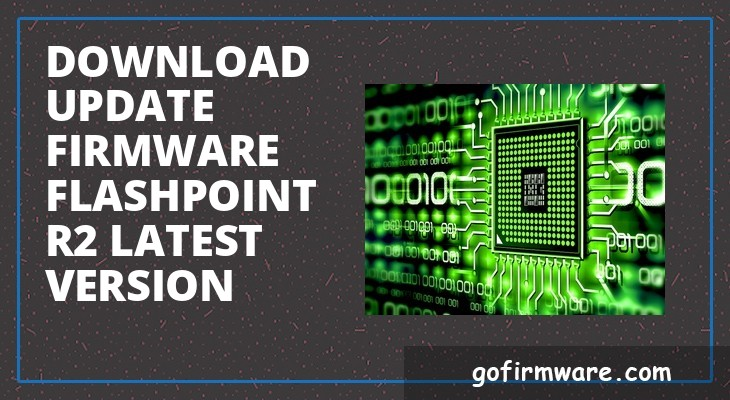 Download & update firmware flashpoint r2 latest version