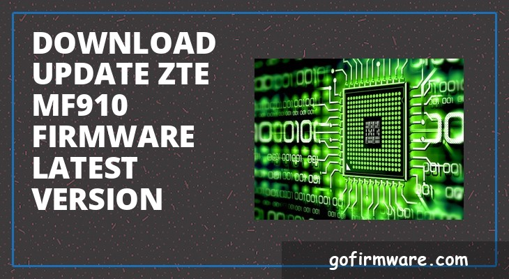 Download & update zte mf910 firmware latest version